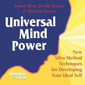 Universal Mind Power Audiobook By Laura Silva, Gerald Seavey, Marilou Seavey cover art