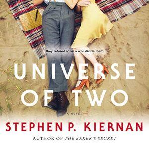 Universe of Two Audiobook By Stephen P. Kiernan cover art