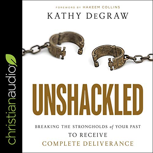 Unshackled Audiobook By Kathy DeGraw cover art