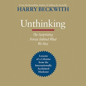 Unthinking Audiobook By Harry Beckwith cover art