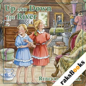 Up and Down the River Audiobook By Rebecca Caudill cover art