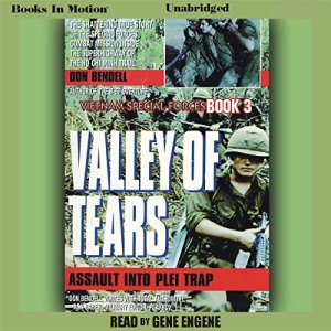 Valley of Tears: Assault Into the Plei Trap Valley Audiobook By Don Bendell cover art