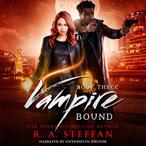 Vampire Bound: Book Three Audiobook By R. A. Steffan cover art