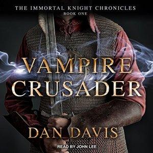 Vampire Crusader Audiobook By Dan Davis cover art