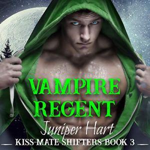 Vampire Regent Audiobook By Juniper Hart cover art
