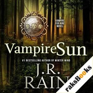 Vampire Sun Audiobook By J. R. Rain cover art