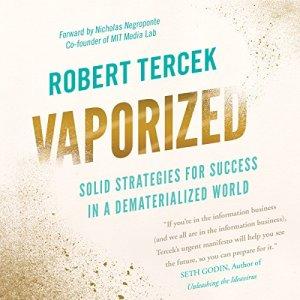 Vaporized Audiobook By Robert Tercek cover art