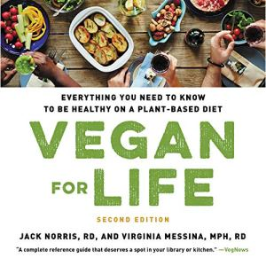 Vegan for Life Audiobook By Jack Norris, Virginia Messina cover art
