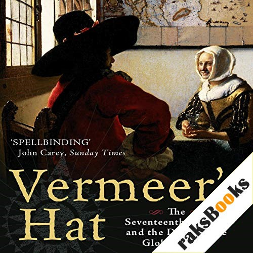 Vermeer's Hat Audiobook By Timothy Brook cover art