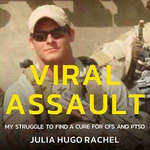 Viral Assault Audiobook By Julia Hugo Rachel cover art