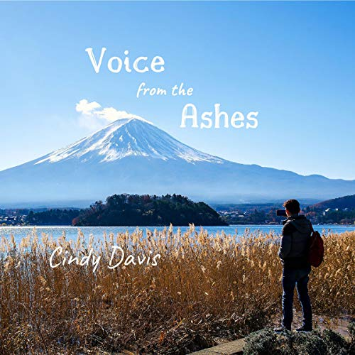Voice from the Ashes Audiobook By Cindy Davis cover art