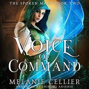 Voice of Command Audiobook By Melanie Cellier cover art
