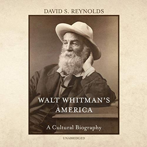 Walt Whitman's America Audiobook By David S. Reynolds cover art
