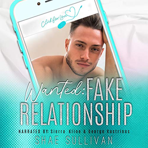 Wanted: Fake Relationship Audiobook By Shae Sullivan cover art