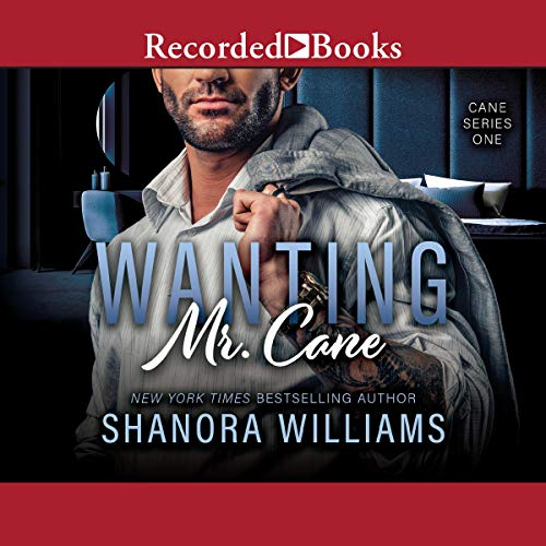 Wanting Mr. Cane Audiobook By Shanora Williams cover art