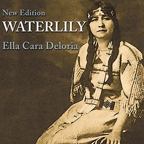 Waterlily, New Edition Audiobook By Ella Cara Deloria cover art
