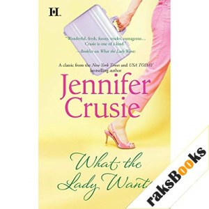 What the Lady Wants Audiobook By Jennifer Crusie cover art
