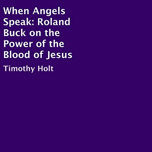 When Angels Speak Audiobook By Timothy Holt cover art