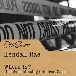 Where Is? Audiobook By Kendall Rae cover art