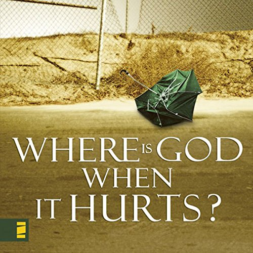 Where Is God When It Hurts? Audiobook By Philip Yancey cover art