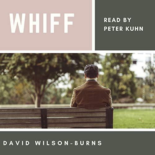 Whiff Audiobook By David Wilson-Burns cover art