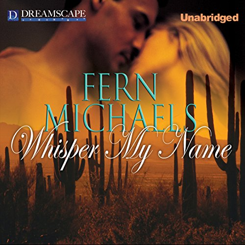 Whisper My Name Audiobook By Fern Michaels cover art