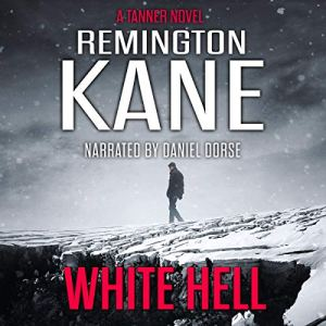 White Hell Audiobook By Remington Kane cover art