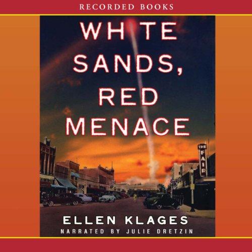 White Sands, Red Menace Audiobook By Ellen Klages cover art