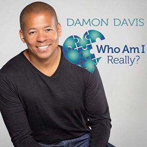 Who Am I Really Audiobook By Damon Davis cover art