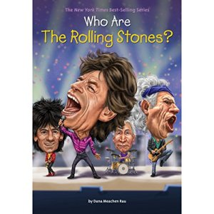 Who Are the Rolling Stones? Audiobook By Dana Meachen Rau cover art