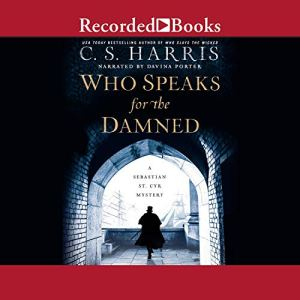 Who Speaks for the Damned Audiobook By C. S. Harris cover art