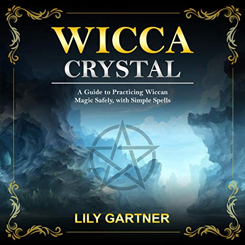 Wicca Crystal Audiobook By Lily Gartner cover art