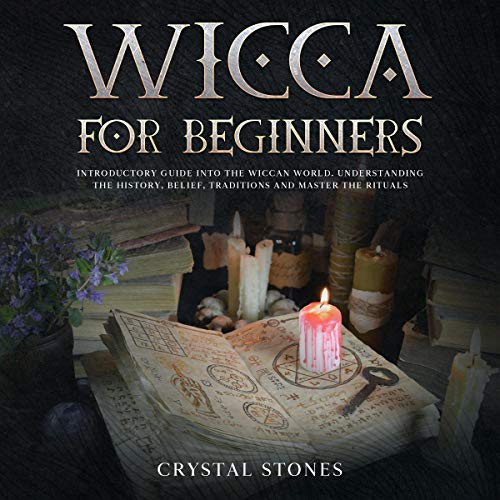 Wicca for Beginners Audiobook By Crystal Stones cover art