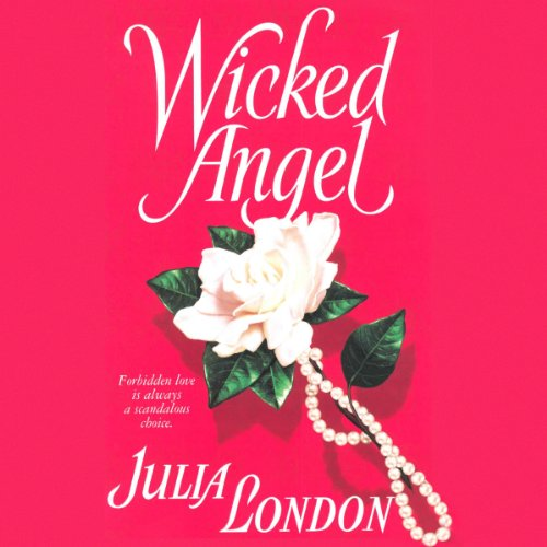 Wicked Angel Audiobook By Julia London cover art