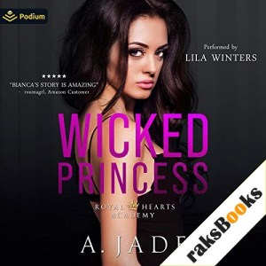 Wicked Princess Audiobook By Ashley Jade cover art