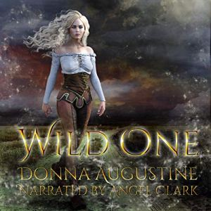 Wild One Audiobook By Donna Augustine cover art