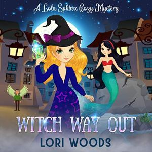 Witch Way Out Audiobook By Lori Woods cover art