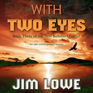 With Two Eyes Audiobook By Jim Lowe cover art