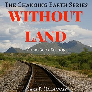 Without Land Audiobook By Sara F. Hathaway cover art