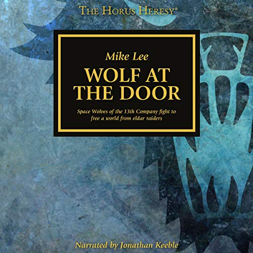 Wolf at the Door Audiobook By Mike Lee cover art
