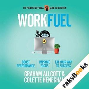 Work Fuel Audiobook By Graham Allcott, Colette Heneghan cover art
