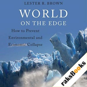 World on the Edge Audiobook By Lester R. Brown cover art