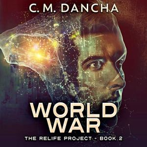 World War: When the Past and Future Collide Audiobook By C.M. Dancha cover art
