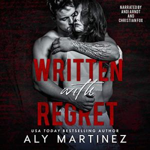 Written with Regret Audiobook By Aly Martinez cover art