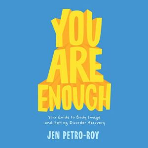 You Are Enough Audiobook By Jen Petro-Roy cover art