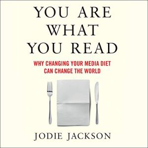 You Are What You Read Audiobook By Jodie Jackson cover art
