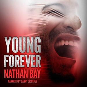 Young Forever: A Gay Mystery Audiobook By Nathan Bay cover art