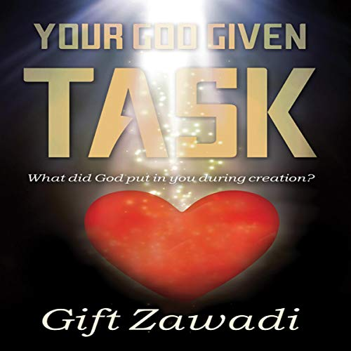 Your God-Given Task Audiobook By Gift Zawadi cover art