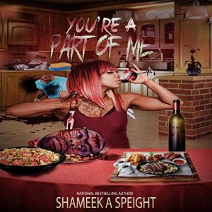 You're a Part of Me Audiobook By Shameek Speight cover art