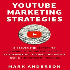 YouTube Marketing Strategies Audiobook By Mark Anderson cover art